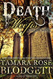 Death Weeps (#5): A Dark Dystopian Paranormal Romance (The Death Series) (English Edition)