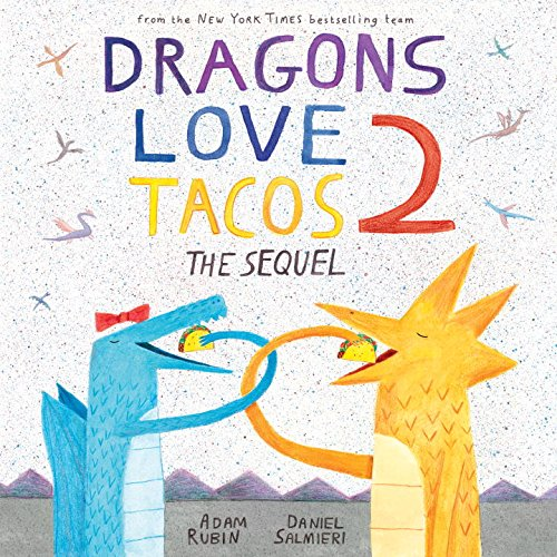 Dragons Love Tacos 2 por Adam Rubin