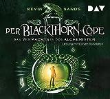 Der Blackthorn-Code ? Das Vermächtnis des Alchemisten: Lesung mit Oliver Rohrbeck (5 CDs) - Kevin Sands