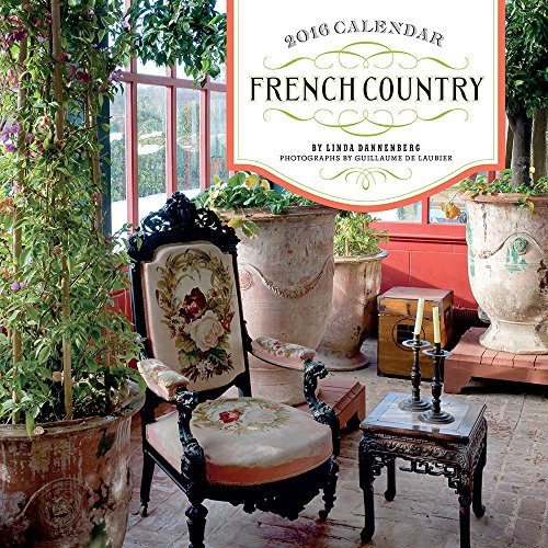 French Country 2016 Calendar