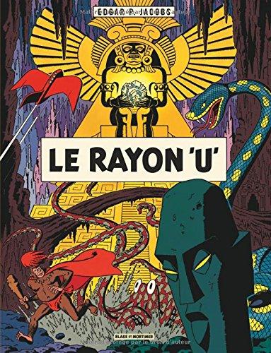 Blake & Mortimer - tome 0 - Rayon U (Le)