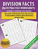 1: Division Facts Math Practice Worksheet Arithmetic Workbook With Answers: Daily Practice Guide for Elementary Students and Other Kids (Elementary Division Series)