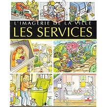 """L'imagerie de la Ville - """"Les Services"""""""