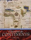 L'invention des continents