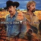 Songtexte von Brooks & Dunn - Red Dirt Road