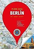 Berlín (Plano - Guía): Visitas, compras, restaurantes y escapadas (PLANO-GUÍAS)