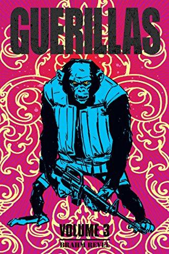 Guerillas Volume 3 por Brahm Revel
