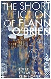 Short Fiction of Flann O'Brien (Irish Literature) by Flann O`brien (23-Aug-2013) Paperback