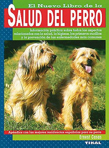 Salud Del Perro (La Salud Del Perro) por Ernest Casas