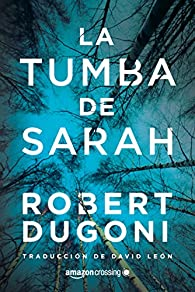 La tumba de Sarah par Robert Dugoni