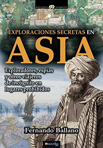Exploraciones secretas en asia (historia incógnita) Descarga gratuito EPUB