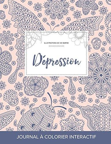 Journal de Coloration Adulte: Depression (Illustrations de Vie Marine, Coccinelle) par Courtney Wegner