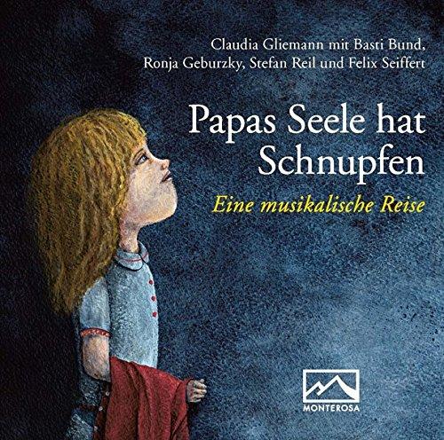 Cover »Papas Seele hat Schnupfen (Hörbuch)«