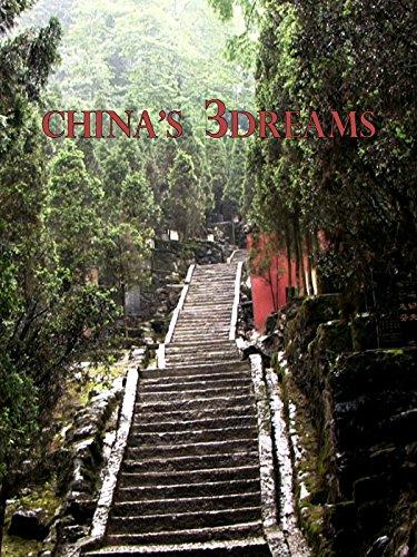 chinas-3dreams