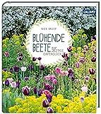 Blühende Beete: 365 Tage Gartenglück