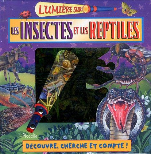 Les insectes et les reptiles