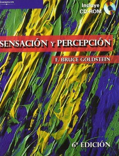 Sensaciónypercepción por E.BRUCE GOLDSTEIN