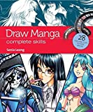 Draw Manga: Complete Skills by Sonia Leong (2013-08-16)