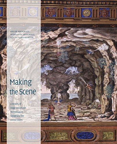 making-the-scene-a-history-of-stage-design-and-technology-in-europe-and-the-united-states-by-oscar-g