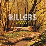 Songtexte von The Killers - Sawdust