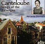 Canteloube : Chants d'Auvergne. Davrath, De la Roche.