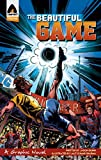The Beautiful Game: Survival (Campfire Graphic Novels)