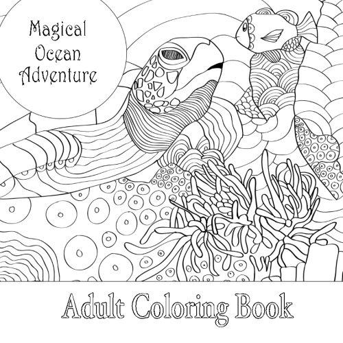 Magical Ocean Adventure Adult Square Coloring Book: Volume 4 (Beautiful Square Adult Coloring Books)