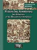 Histoire des Aventuriers, des Flibustiers et des Boucaniers d'Amérique (PRNG) - Format Kindle - 9782366345520 - 8,99 €
