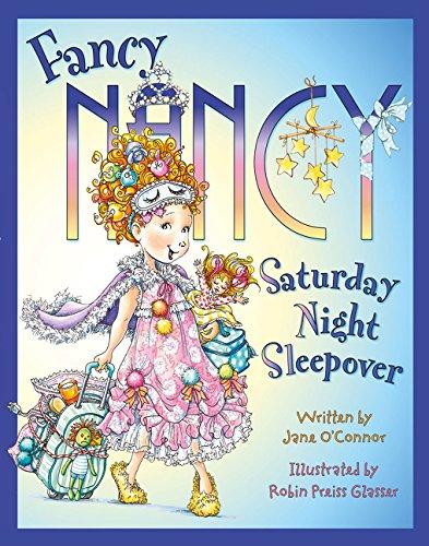 Fancy Nancy Saturday Night Sleepover (Fancy Nancy) por Jane O'Connor