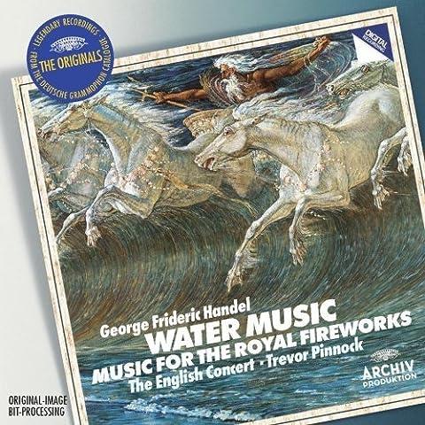 Händel : Water Music - Musique pour les feux d'artifices royaux
