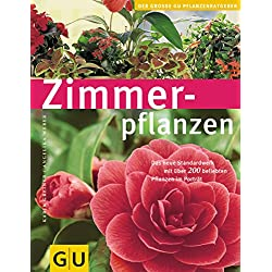 Zimmerpflanzen (GU Große Pflanzenratgeber)