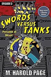 Pyramid of Blood (Swords Versus Tanks Book 3)