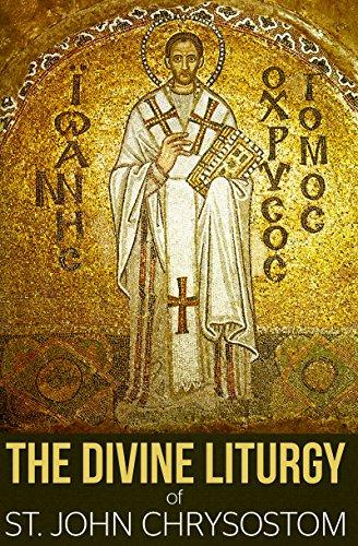 the-divine-liturgy-of-st-john-chrysostom-english-edition