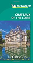 Michelin Green Guide Chateaux of the Loire (Green Guide/Michelin)