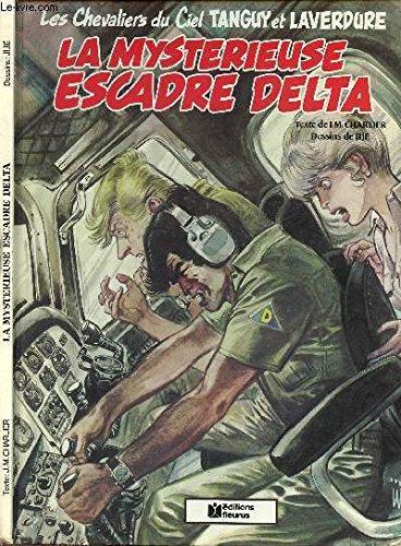 La Mystérieuse escadre delta (Les Chevaliers du ciel)
