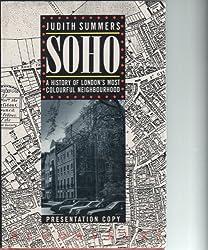 Soho: A History of London's Most Colourful Neighbourhood