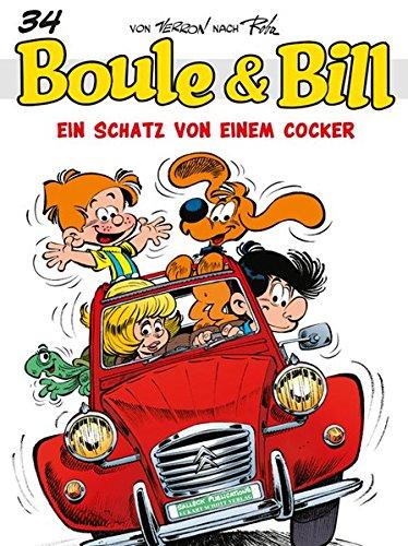 Boule und Bill: Band 34: Ein Schatz von einem Cocker