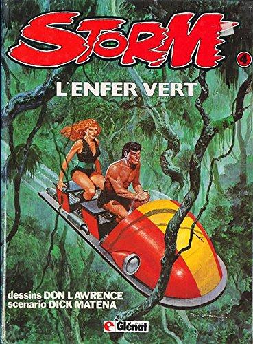 Storm, Tome 4 : L'Enfer vert par Dick Matena