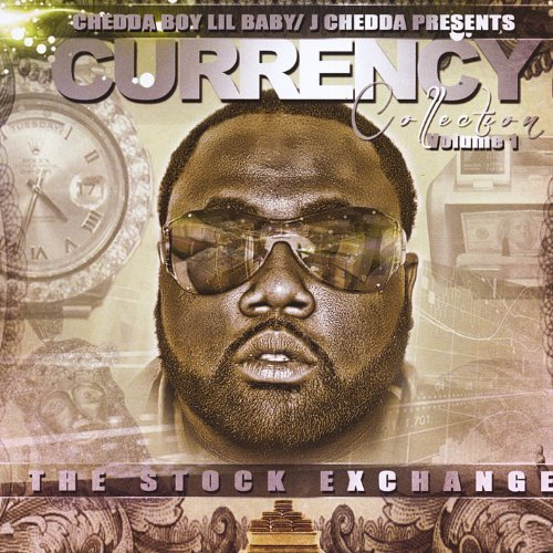 currency-collection-vol-1-the-stock-exchange-by-chedda-boy-lilbaby-2013-09-17