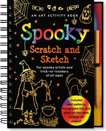 Spooky Scratch and Sketch: For Spooky Artists and Trick-Or-Treaters of All Ages [With Wooden Stylus] (Scratch & Sketch)