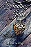Finding Julie (When the Music's In You) by Doris Rangel