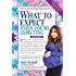 What to Expect When You're Expecting (English Edition)