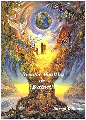 Become Healthy or Extinct (English Edition)