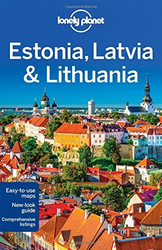 Lonely Planet Estonia, Latvia & Lithuania (Travel Guide) by Lonely Planet (2016-05-17)