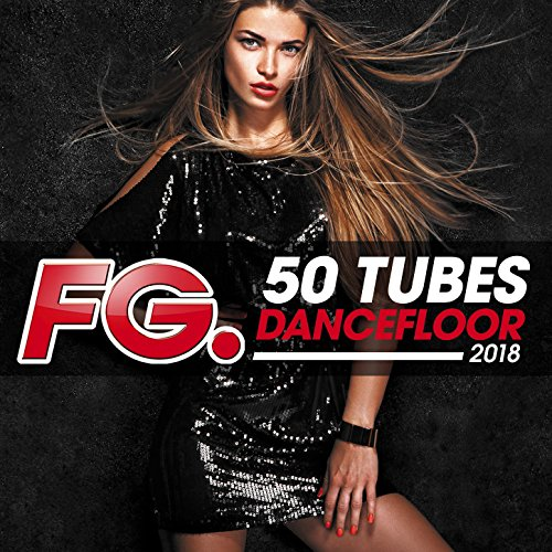 50 tubes dancefloor 2018 (by FG)