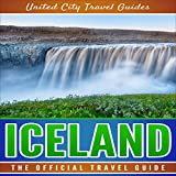 Iceland: The Official Travel Guide