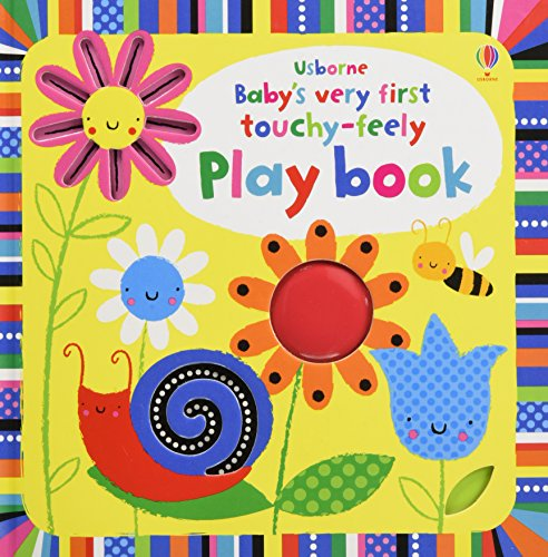 Baby's Very First Touchy-feely Playbook (Baby's Very First Books)