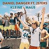 Kleine Maus (feat. 257ers) [Explicit]
