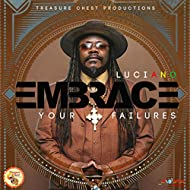 Embrace Your Failures