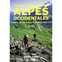 Trekking y alpinismo en los Alpes Occidentales